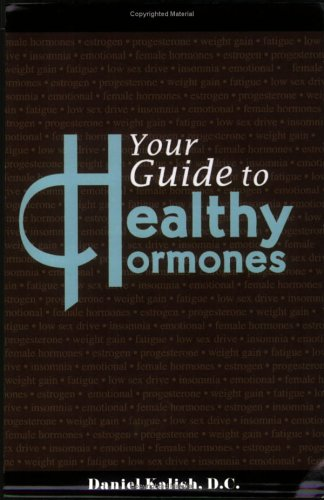 Your Guide to Healthy Hormones 9780976862802