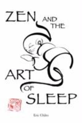Zen and the Art of Sleep 9780972395038