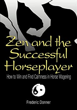 Zen and the Successful Horseplayer 9780974333359
