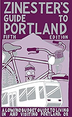 Zinester's Guide to Portland 9780977055722