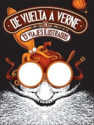 de Vuelta A Verne en 13 Viajes Ilustrados 9780978854904