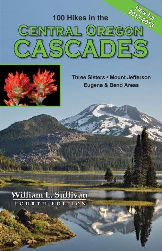 100 Hikes in the Central Oregon Cascades 9780981570174