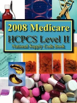 2008 HCPCS Level II National Supply Code Book 9780980062724