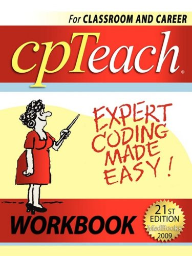 2009 Cpteach Expert Coding Made Easy! Workbook 9780980062755