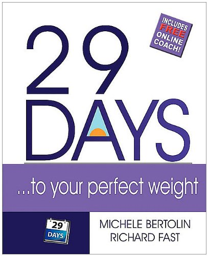 29 Days ... to Your Perfect Weight 9780986537714