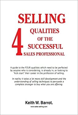4 Selling Qualities of the Successful Sales Professional 9780980453881