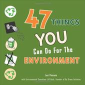 47 Things You Can Do for the Environment 12946506