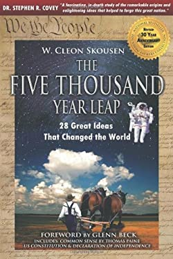 The Five Thousand Year Leap: 28 Great Ideas That Changed the World 9780981559667