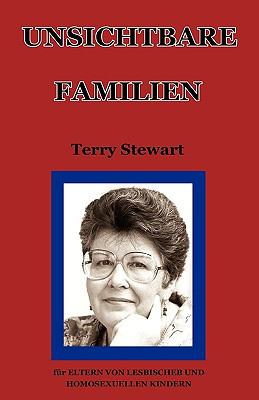 Unsichtbare Familien: Fr Eltern Von Lesbischeb Und Homosexuellen Kindern 9780980552386