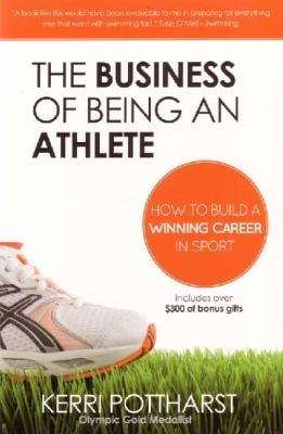 The Business of Being an Athlete 9780980853308