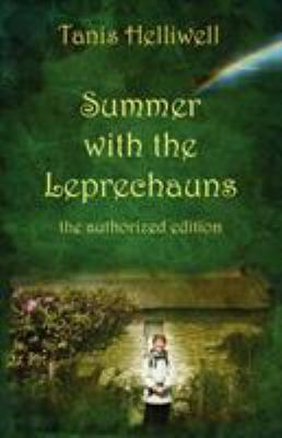 Summer with the Leprechauns: The Authorized Edition 9780980903355
