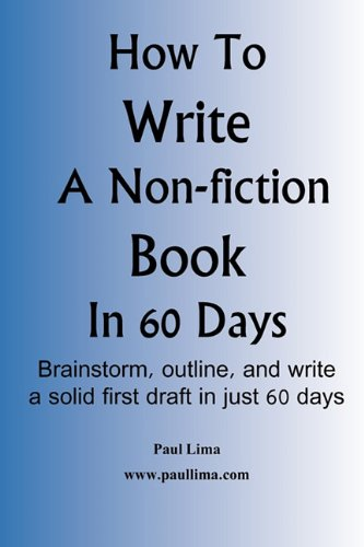 How to Write a Non-Fiction Book in 60 Days 9780980986938