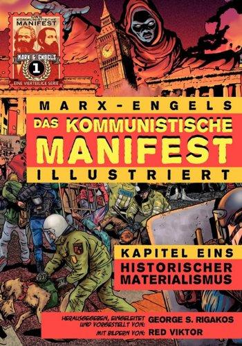 Das Kommunistische Manifest (Illustriert) - Kapitel Eins: Historischer Materialismus 9780981280745