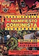 El Manifiesto Comunista (Ilustrado) - Capitulo Uno: Materialismo Hist Rico 9780981280752