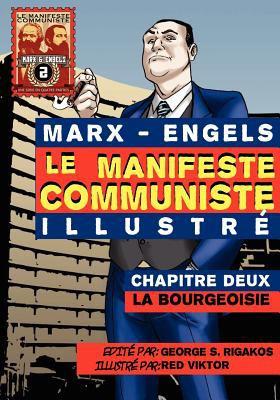 Le Manifeste Communiste (Illustr ) - Chapitre Deux: La Bourgeoisie 9780981280783