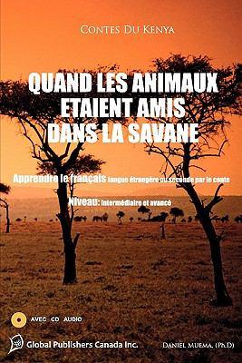 Quand Les Animaux Taient Amis Dans La Savane 9780981286310