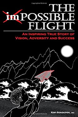 The Impossible Flight 9780981341507