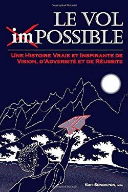 Le Vol Impossible