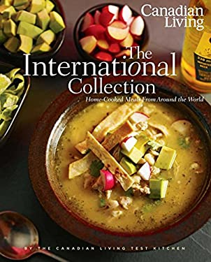 The International Collection: Home-Cooked Meals from Around the World 9780981393858