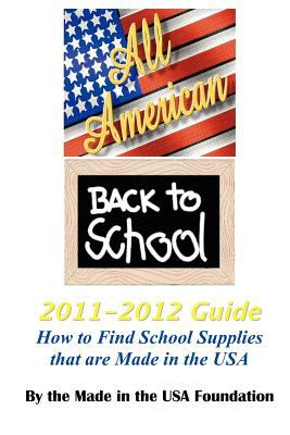 All American Back to School 2011-2012 Guide 9780981451039
