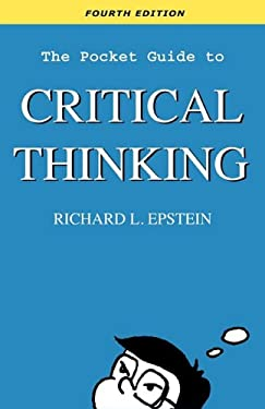 The Pocket Guide to Critical Thinking 4th Edition 9780981550770