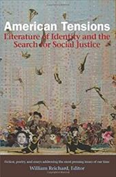 American Tensions: Literature of Identity and the Search for Social Justice