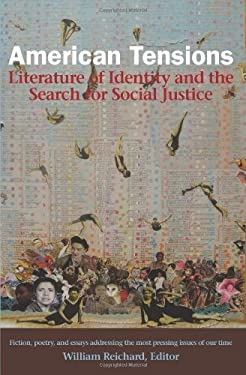 American Tensions: Literature of Identity and the Search for Social Justice 9780981559384