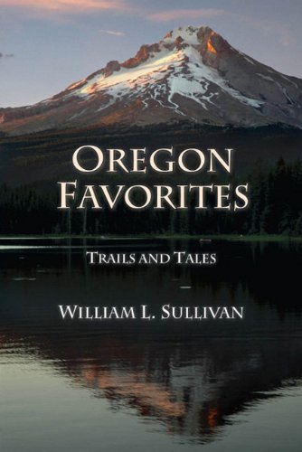 Oregon Favorites: Trails and Tales 9780981570167