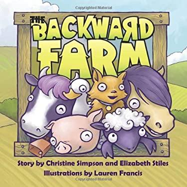 The Backward Farm 9780981595474