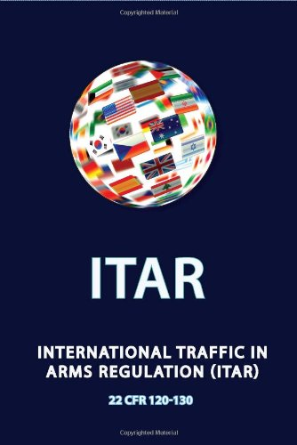 International Traffic in Arms Regulation (Itar) 9780981620688