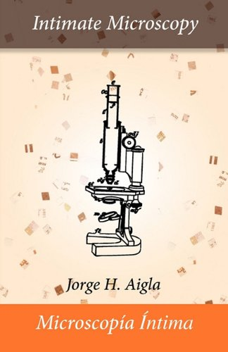 Intimate Microscopy/Microscopia Intima 9780981833934