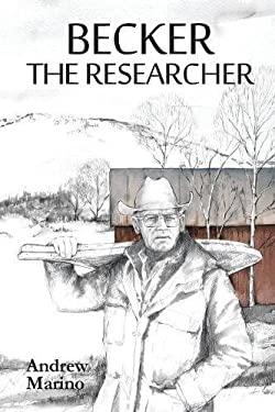 Becker the Researcher
