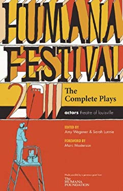 Humana Festival 2011: The Complete Plays 9780981909981