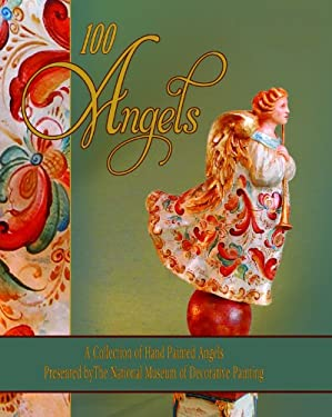 100 Angels: A Collection of Handpainted Angels [With 2 CDROMs] 9780981976297