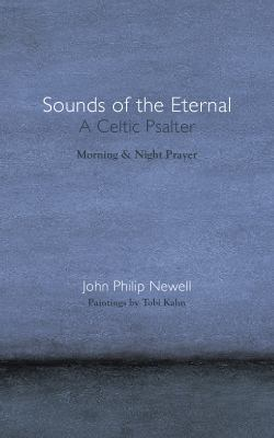 Sounds of the Eternal: A Celtic Psalter