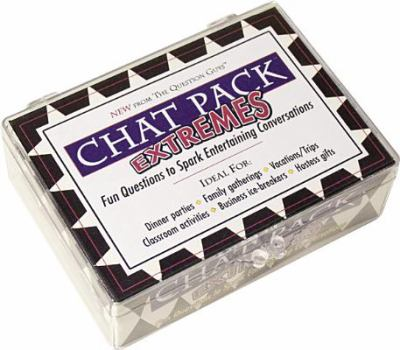 Chat Pack Extremes: Fun Questions to Sparking Entertaining Conversations 9780981994628