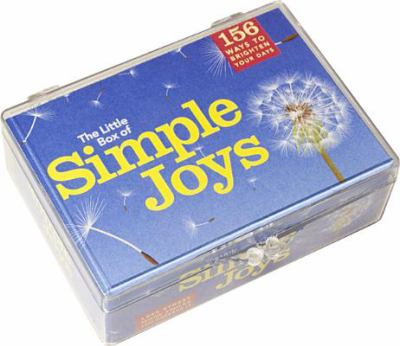 The Little Box of Simple Joys: 156 Ways to Brighten Your Days 9780981994635