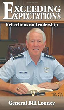 Exceeding Expectations: Reflections on Leadership 9780982018552