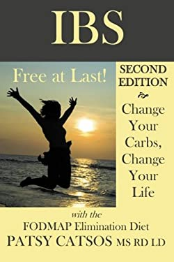 Ibs-Free at Last! Second Edition 9780982063521
