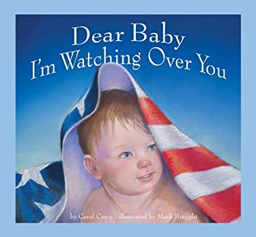 Dear Baby, I'm Watching Over You 9780982097236