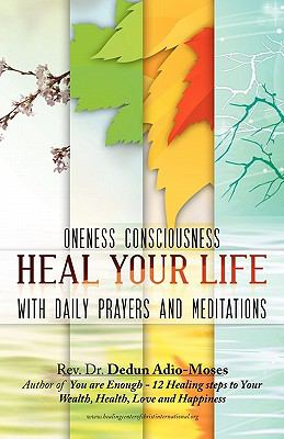 Heal Your Life with Prayers and Meditation 9780982112502