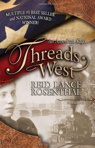 Threads West: An American Saga 9780982157619