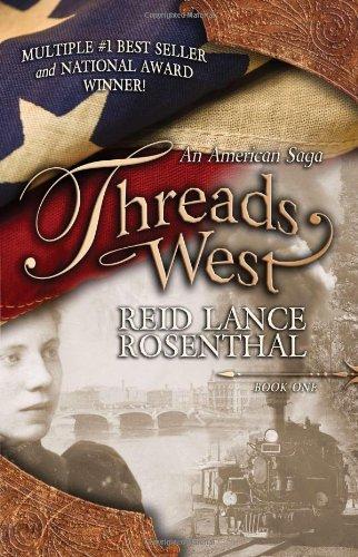 Threads West: An American Saga