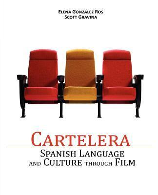 Cartelera: Spanish Language and Culture Through Film 9780982159552