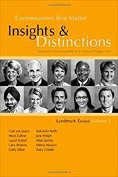 Conversations That Matter: Insights & Distinctions-Landmark Essays Volume 2