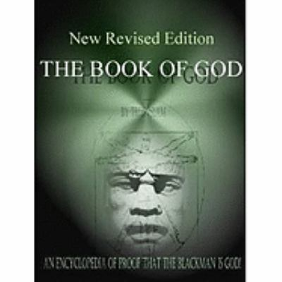 The Book of God: An Encyclopedia of Proof That the Black Man Is God 9780982161876