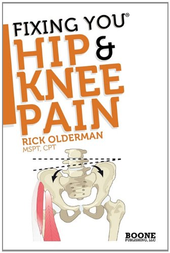 Fixing You: Hip & Knee Pain 9780982193723