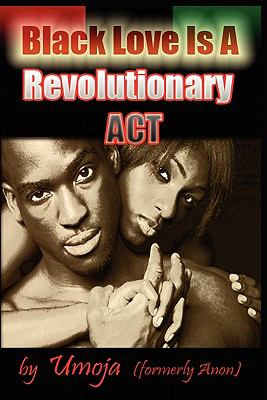 Black Love Is a Revolutionary ACT 9780982206119