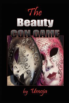 The Beauty Con Game 9780982206133