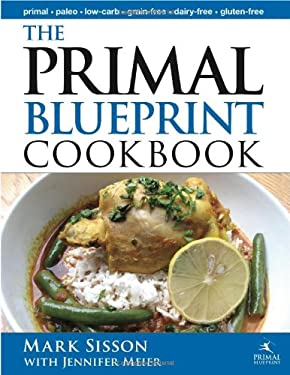 The Primal Blueprint Cookbook 9780982207727